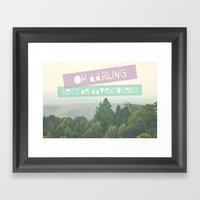 Oh Darling, Let's Be Adv… Framed Art Print