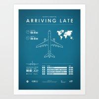 Arriving Late - Poster V… Art Print