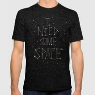 I Need Some Space Mens Fitted Tee Tri-Black LARGE