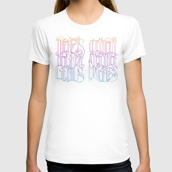 There is no Great Genius Without a Touch of Madness T-shirt