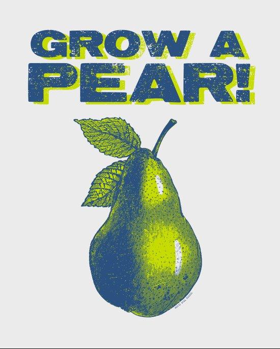 Grow A Pear! Art Print