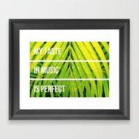 My Taste In Music Is Per… Framed Art Print