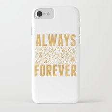 Always & Forever Slim Case iPhone 7