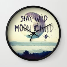 stay wild Wall Clock