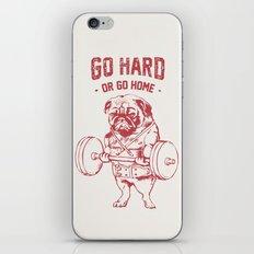 GO HARD OR GO HOME iPhone & iPod Skin