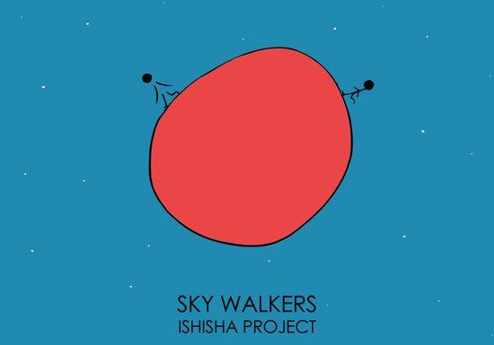 SKY WALKERS by ISHISHA PROJECT Art Print