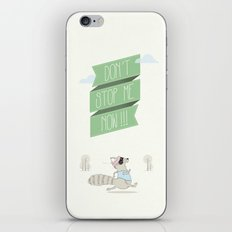 Don´t Stop Me Now iPhone & iPod Skin