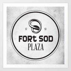 Fort Sod Plaza Art Print