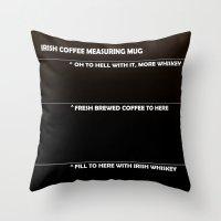Irish Coffee Measuring Mug Throw Pillow