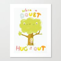When In Doubt, Hug It Ou… Canvas Print