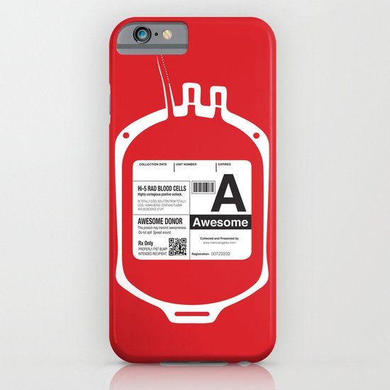 My Blood Type is A, for Awesome! iPhone & iPod Case