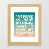 Good Karma Framed Art Print