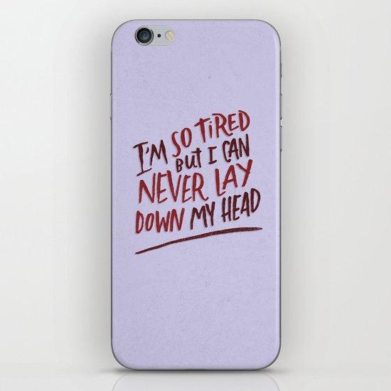 So Tired iPhone & iPod Skin