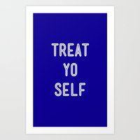 Treat Yo Self Blue - Parks and Recreation Art Print