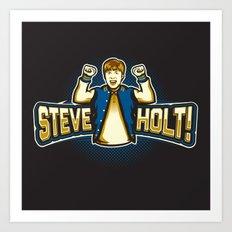 Steve Holt! Art Print
