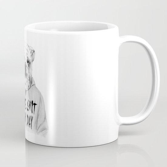 Same shit... Mug
