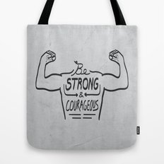 Be Strong & Courageous (Black Version) Tote Bag