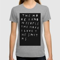 THE MORE I KNOW PEOPLE Womens Fitted Tee Athletic Grey SMALL