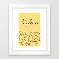Relax Take it easy Framed Art Print