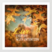 Live Everyday with Intention Art Print