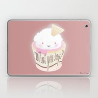 What You Say?... Muffin Laptop & iPad Skin