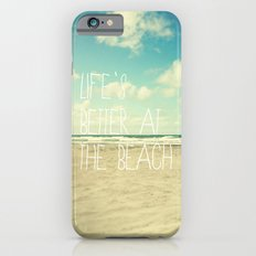 life's better at the beach Slim Case iPhone 6s