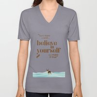 Believe in yourself Unisex V-Neck