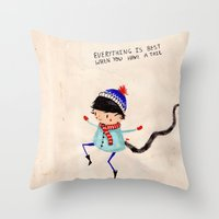 Everything Is Best When … Throw Pillow