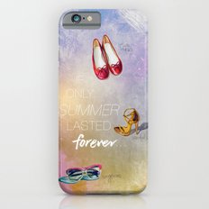 If only summer lasted forever...  iPhone 6 Slim Case