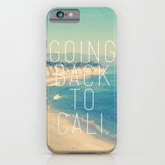 Going Back to Cali Slim Case iPhone 6s