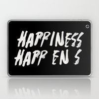 HAPPINESS HAPPENS Laptop & iPad Skin
