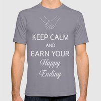 Keep Calm And Earn Your … Mens Fitted Tee Slate SMALL