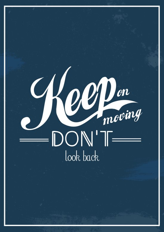 Keep on moving, don't look back Canvas Print