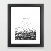 Attention To Detail. Framed Art Print