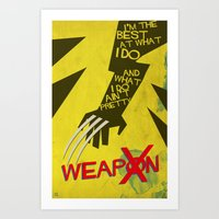 I'm the best at what I do. Art Print