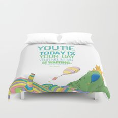 YOUR MOUNTAIN IS WAITING.. DR. SEUSS, OH THE PLACES YOU'LL GO  Duvet Cover