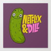 Netflix & Dill Canvas Print