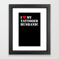Tattooed Husband Framed Art Print