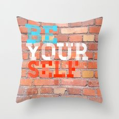 Be Yourself 2 Throw Pillow