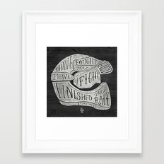 I have fought the good fight, I have finished the race.  Framed Art Print