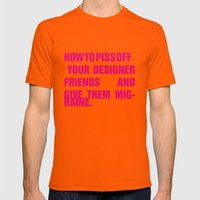 How To Piss Off Your Des… Mens Fitted Tee Orange SMALL