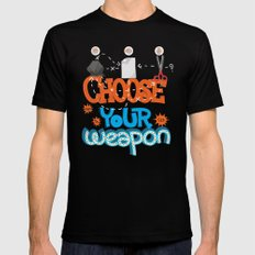 Choose your weapon Black Mens Fitted Tee SMALL