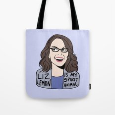 Liz Lemon is my spirit animal Tote Bag