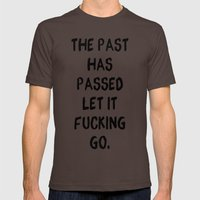 The Past Has Passed Post… Mens Fitted Tee Brown SMALL