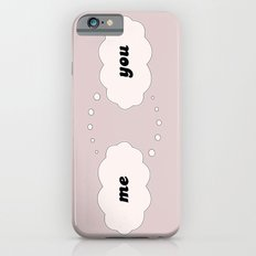 Me Thinking of You Slim Case iPhone 6s