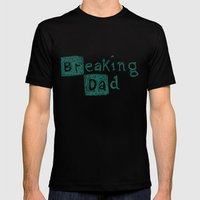 Breaking Dad Mens Fitted Tee Black SMALL