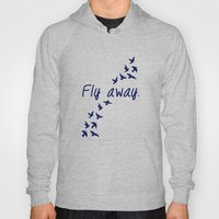 Fly Away. Hoody