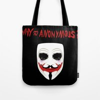 Why So Anonymous? Tote Bag