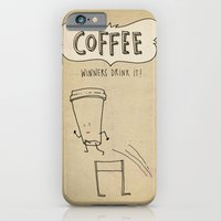 iPhone & iPod Case featuring COFFEE  Winners Drink It! by randy mckee