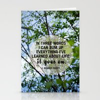 life goes on. Stationery Cards